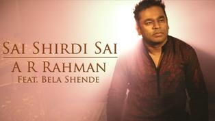 Sai Shirdi Sai Lyrics - Bela Shende & A. R. Rahman