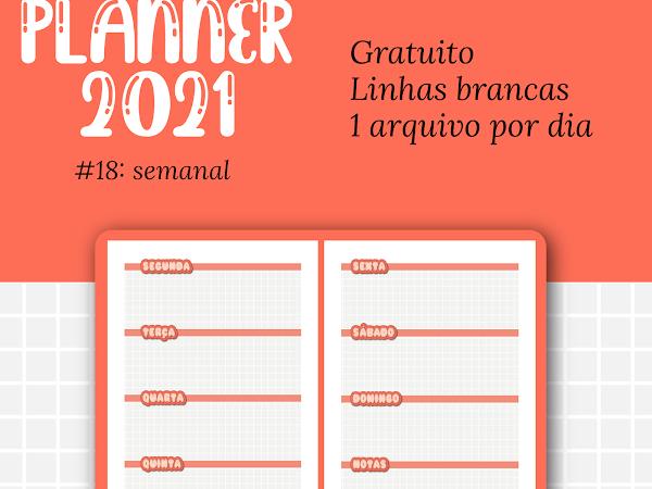 PLANNER 2021 #18: Semanal horizontal gratuito para download