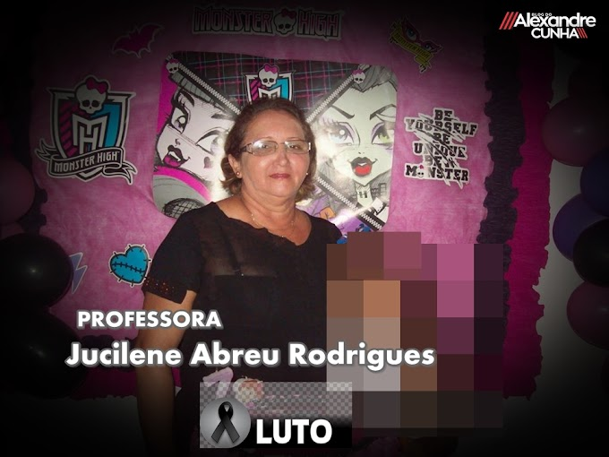 Luto: Morre aos 59 anos professora Jucilene Abreu Rodrigues