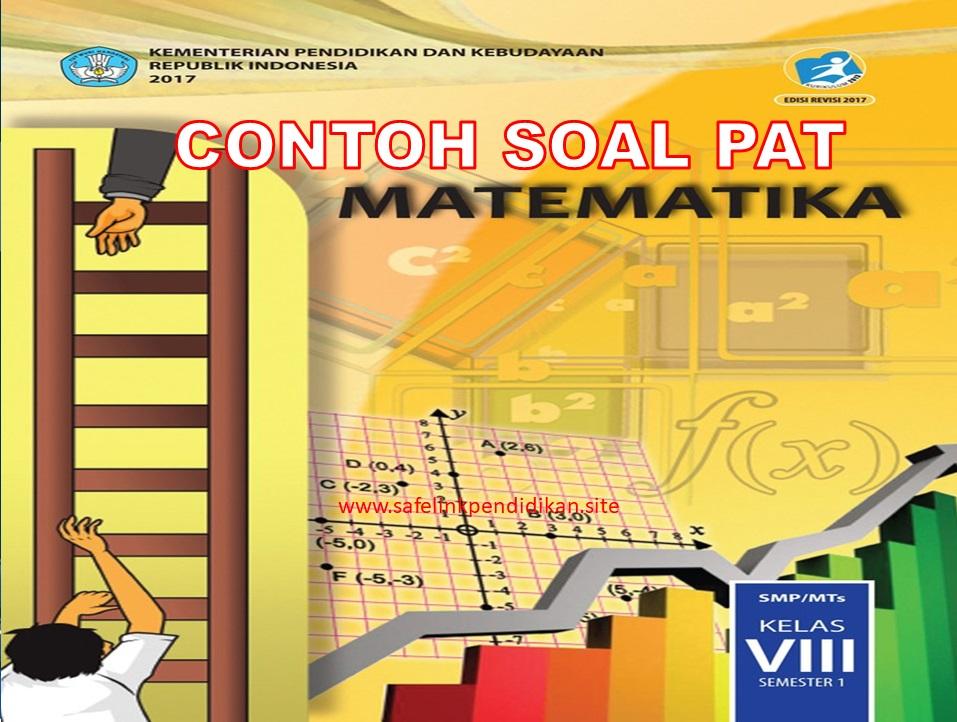 Soal PAT Matematika Kelas 8 SMP/MTs