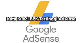 BPK Tertinggi Adsense