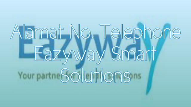 Alamat dan Nomer Telepone PT. Eazyway Smart Solutions Lengkap