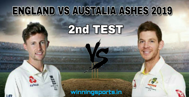 Dream11 team for England vs Australia 2nd Test Match | Fantasy cricket tips | Playing 11 | The Ashes 2019 dream11 Team | dream11 prediction |