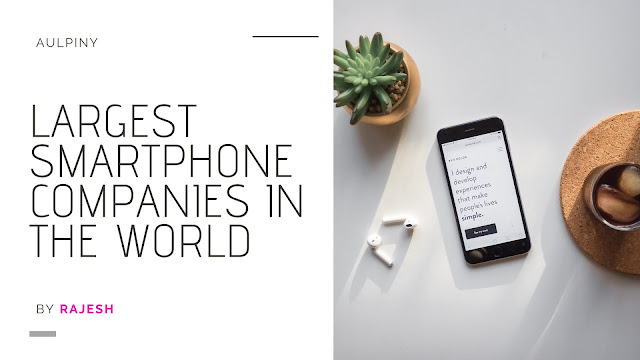 Biggest Smartphone Brands in The World by Market Share