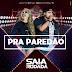 BAIXAR - SAIA RODADA - REPERTORIO 2017 PRA PAREDÃO