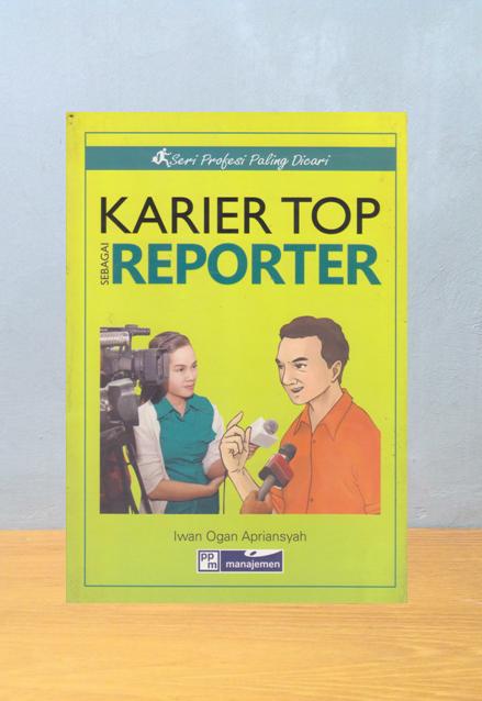 KARIER TOP SEBAGAI REPORTER, Iwan Ogan Apriansyah