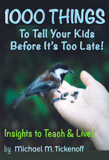 1000 Things To Tell Your Kids Before It's Too Late!