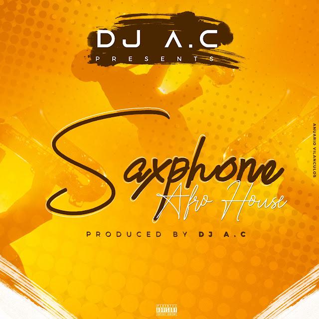 Dj A.C - Saxophone (Prod. Dj A.C)