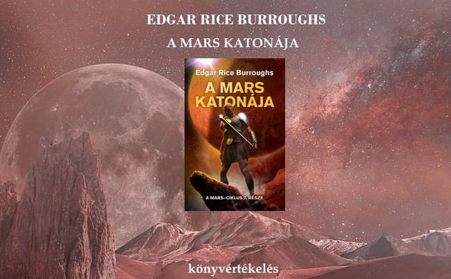 Edgar Rice Burroughs - A Mars katonája könyvértékelés