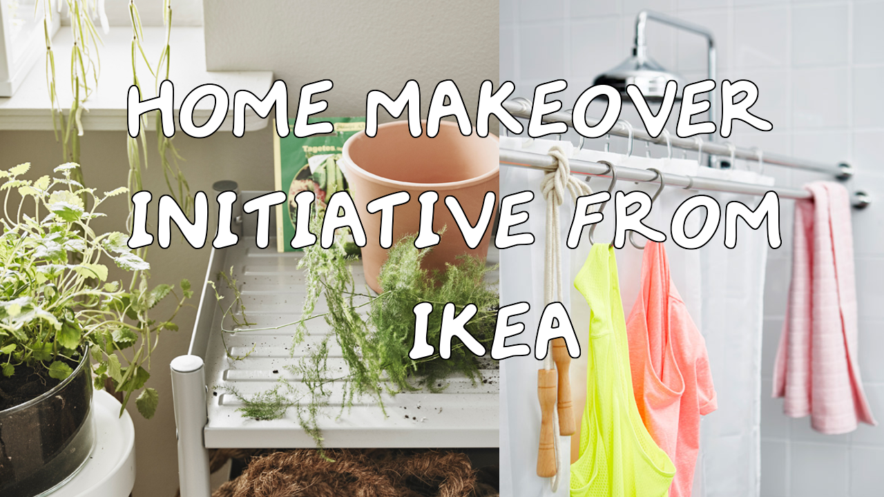 Home Makeover Initiative from IKEA