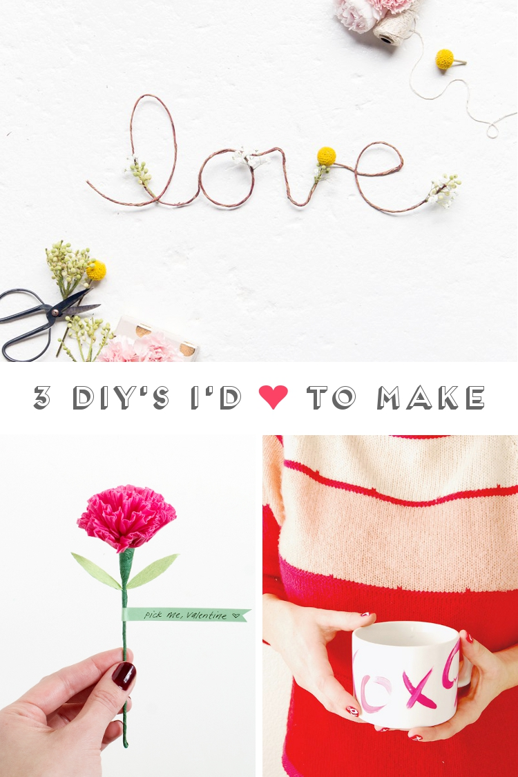 3 Diy's I'd Love To Make: Valentine's Day Edition