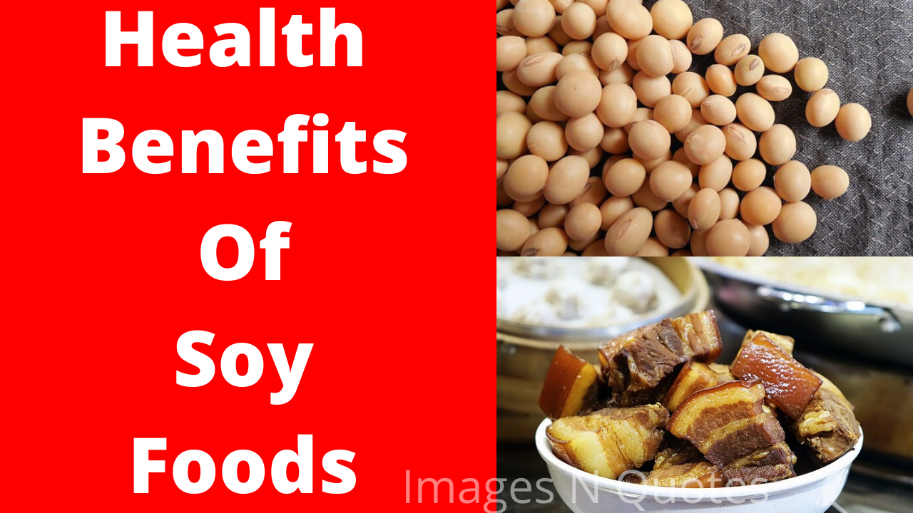 Health Benefits of Soy Foods