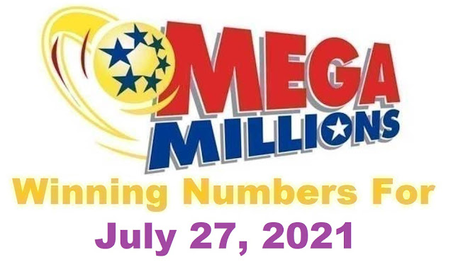 Mega Millions Winning Numbers for Tuesday, July 27, 2021
