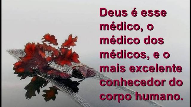 Resultado de imagem para O Senhor é o médicos dos médicos