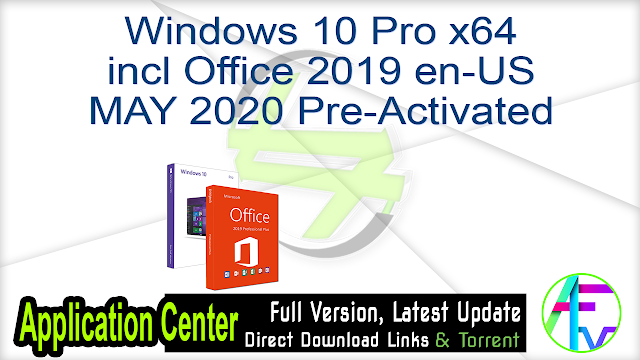 Windows 10 Pro X64 incl Office 2019 en-US MAY 2020 Pre-Activated