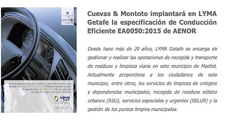 Cuevas y Montoto Consultores resulta adjudicatario de un contrato con la empresa pública LYMA para implantar un Sistema de Conducción Eficiente bajo el esquema EA0050:2015 de AENOR en el servicio de recogida de basura y limpieza de Getafe