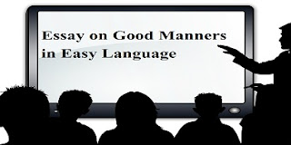 Essay on Good Manners in Easy Language