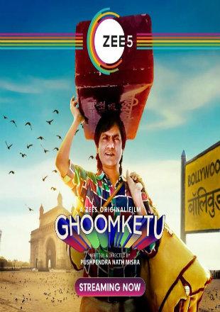 Ghoomketu 2020 Full Hindi Movie Download