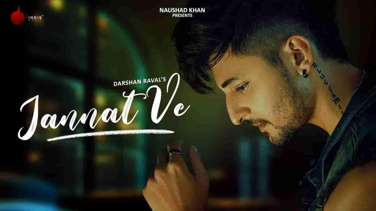 Jannat ve lyrics Darshan Raval Hindi Song