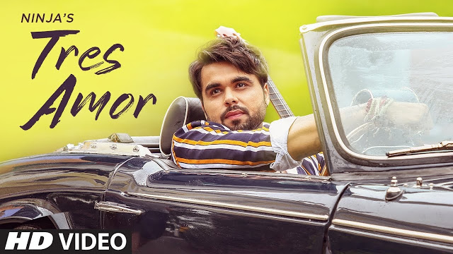 Tres Amor (Ninja) Full Song Lyrics - Latest Punjabi Song Lyrics