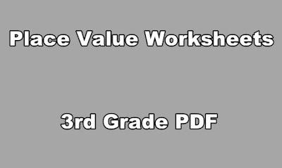 Place Value Worksheets 3rd Grade PDF.