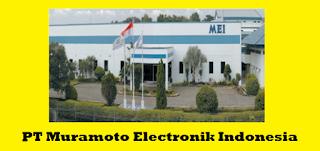 PT Muramoto Elektronika Indonesia - Terbaru Lowongan Tahun 2020