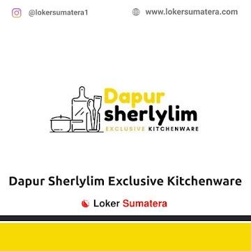 Lowongan Kerja Pekanbaru: Dapur Sherlylim Exclusive Kitchenware April 2021