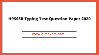HPSSSB Typing Test Question Paper 2020