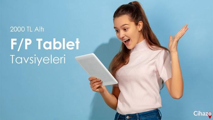 2000 TL Altında Fiyat Performans Tablet Önerisi 2021