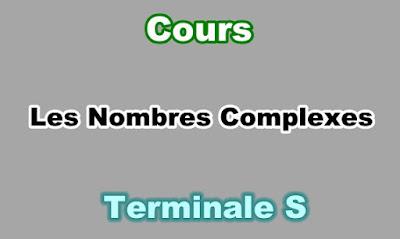 Cours de Nombres Complexes Terminale S PDF.