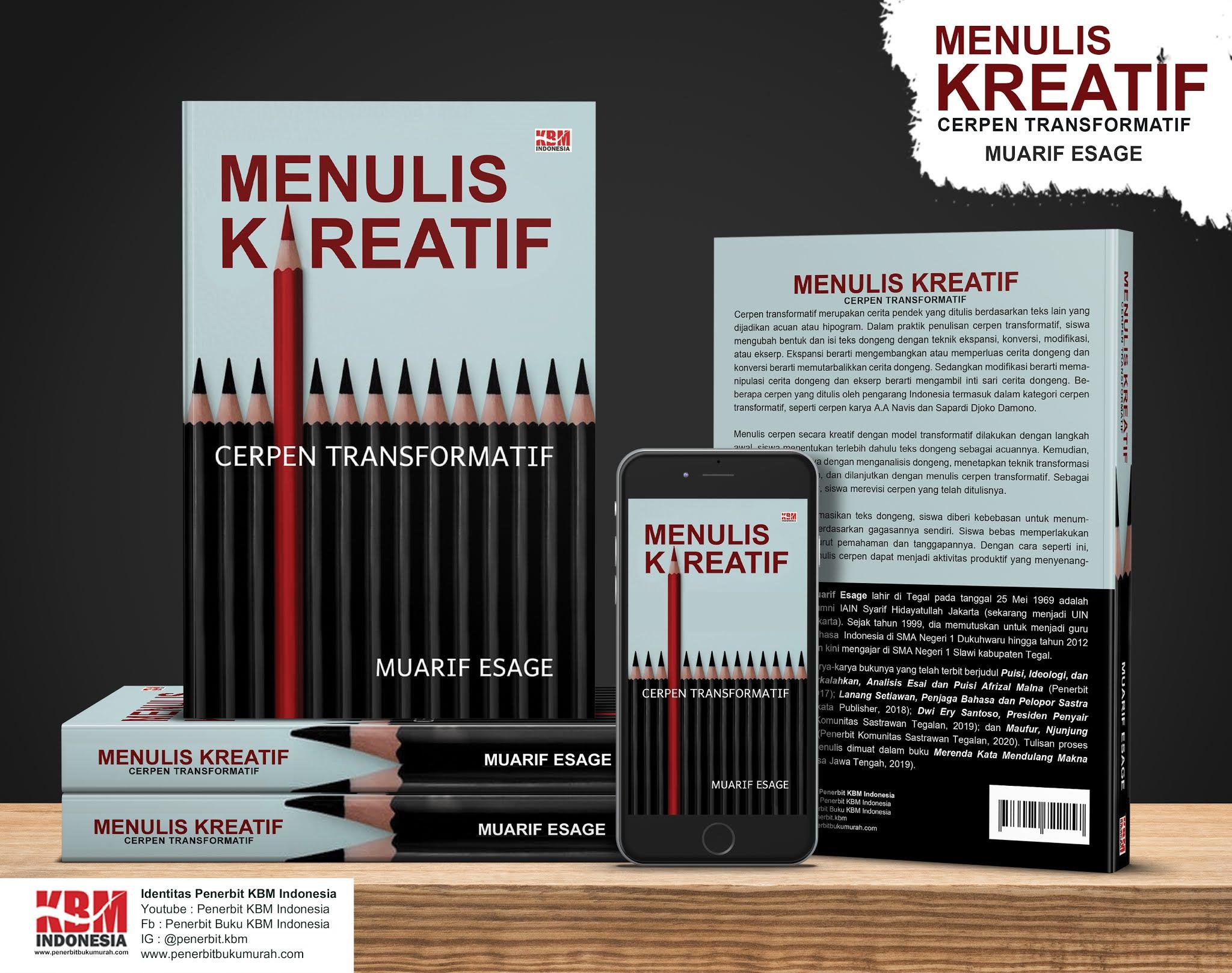 MENULIS KREATIF CERPEN TRANSFORMATIF