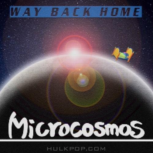 MicroCosmos – Way Back Home – Single