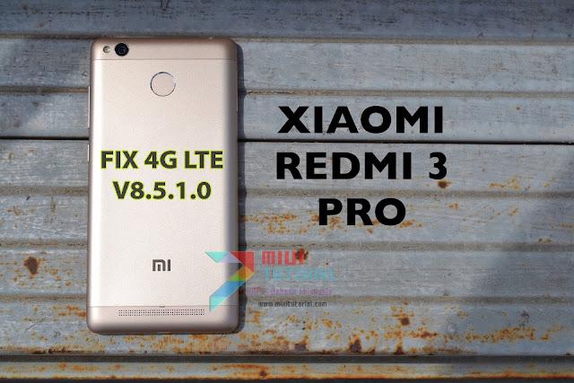 Pengaturan 4G LTE Xiaomi Redmi 3/PRO IDO Hilang Setelah Update ke Rom Miui 8 v8.5.1.0? ini Tutorial Cara Memunculkannya Lagi