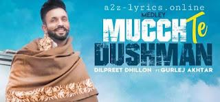 MUCCH TE DUSHMAN LYRICS IN HINDI | DILPREET DHILLON
