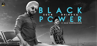 BLACK POWER LYRICS – SUKH DHINDSA