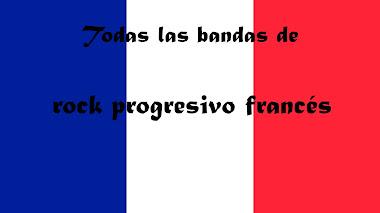 ▶ Francia: Todas las bandas de rock progresivo en orden alfabético 🥇