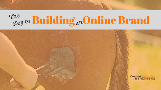 The Keys to Building an Online Brand