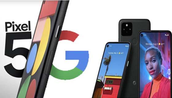 سعر ومواصفات,هاتف جوجل, Pixel 5, بتقنية 5G, الجديد,شركة جوجل,Pixel google,أخبار الهواتف,السعودية,