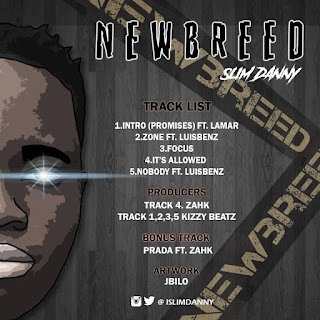 Music :  Full EP  NEWBREED BY SLIMDANNY