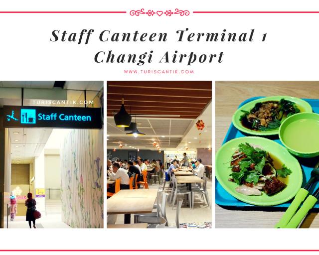 makan murah di staff canteen changi airport singapura turis cantik. Black Bedroom Furniture Sets. Home Design Ideas