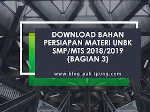 [DOWNLOAD] BAHAN PERSIAPAN MATERI UNBK SMP/MTs 2018/2019 (Bagian 3)