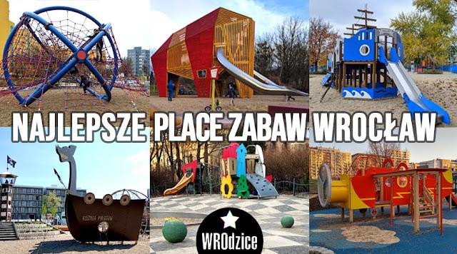 Najlepszy plac zabaw Wrocław