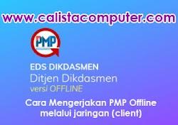 Cara Mengerjakan EDS Dikdasmen Offline (PMP) Dalam Jaringan