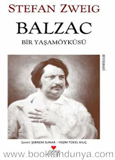 Stefan Zweig - Balzac - Bir Yaşam Öyküsü