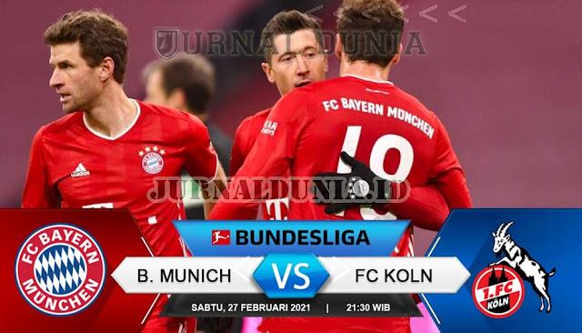 Prediksi Bayern Munich vs FC Koln , Sabtu 27 Februari 2021 Pukul 21.30 WIB @NET TV