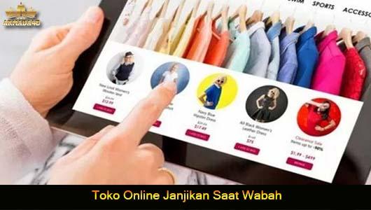 Toko Online Janjikan Saat Wabah