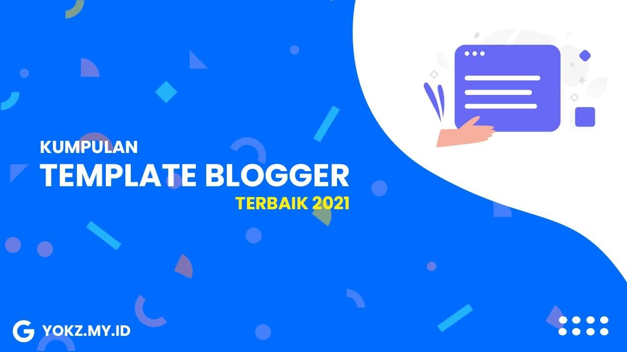 7 Template Blogger Premium Terbaik Tahun 2021