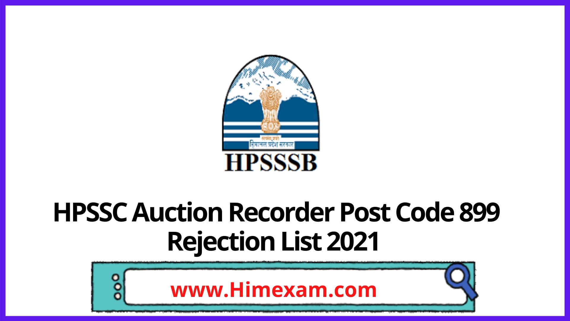 HPSSC Auction Recorder Post Code 899 Rejection List 2021
