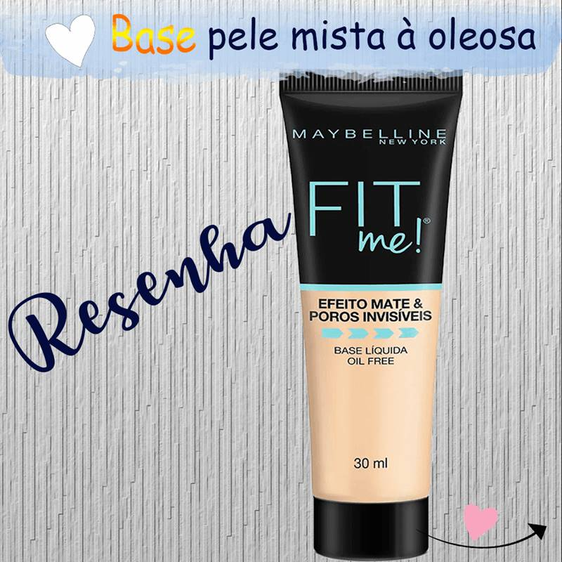Resenha da base Fit ME Maybelline