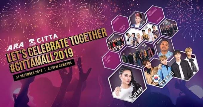 3 Sebab Perlu Sertai Pesta Sambutan Tahun Baru 2019 | CITTA Mall